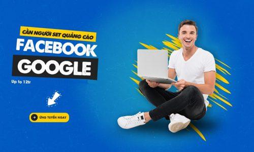 [Tuyển dụng] Nhân viên quảng cáo Facebook và Google