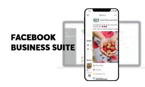Ứng dụng quản lý 2 trong 1 cho doanh nghiệp của Facebook có gì đặc biệt?